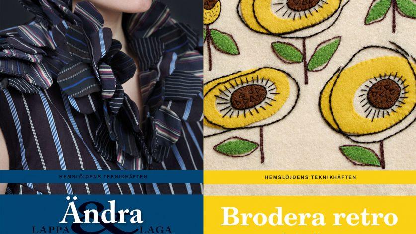 Omslagsbilder till teknikhäftena Ändra och Brodera retro